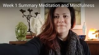 Week 1 Summary Meditation and Mindfulness