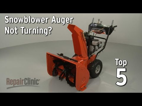 Snowblower Auger Not Turning? Snowblower Troubleshooting