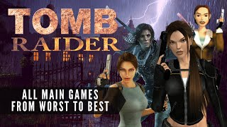 TOP RAIDER: Ranking ALL main Tomb Raider games (PC)