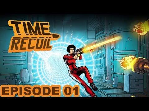 Time Recoil Walkthrough Episode 01 |