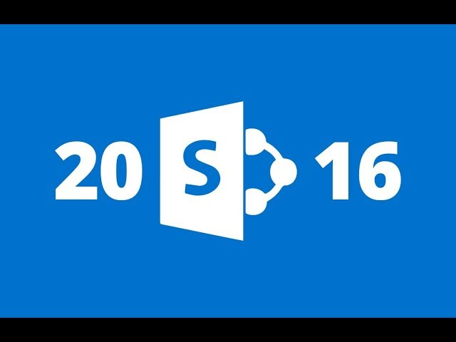 SharePoint server 2016 Administration