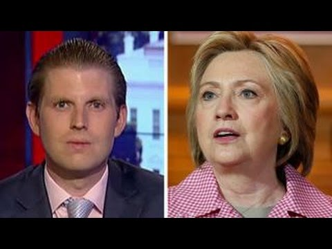 Eric Trump on the attack against Hillary Clinton