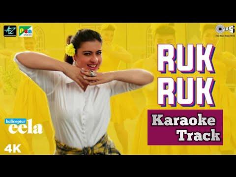 Ruk Ruk | Helicopter Eela | Karaoke Track