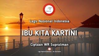 Ibu Kita Kartini - Lagu Nasional Indonesia (dengan Lirik)