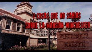7 COSAS QUE NO SABÍAS SOBRE LA MANSIÓN WINCHESTER