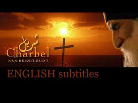 Saint Charbel, The Movie [ENGLISH subtitles]