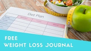How to Create a Weight Loss Journal that Works (Weight Loss Journal Template)
