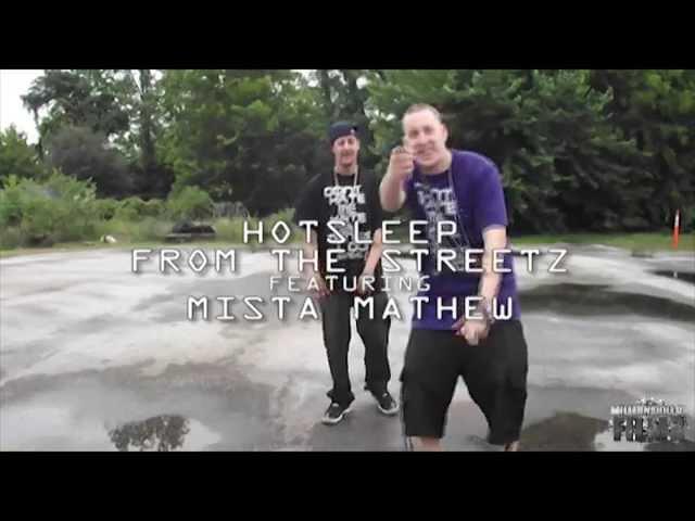 """HotSleep """"From The Streetz"""" Ft Mista Mathew"""