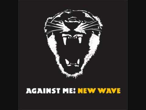 Against Me! - New Wave (Full Album)