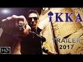 IKKA Movie Trailer | First Look | Akshay Kumar to Star in Hindi