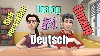 Deutsch lernen - Dialog (Sich vorstellen & Umzug) Deutsch Niveau B1 [Teil 1] 👌👍🤗
