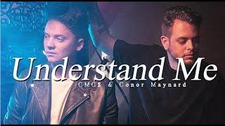 Conor Maynard x CMC$ // Understand Me    Traducido al Español