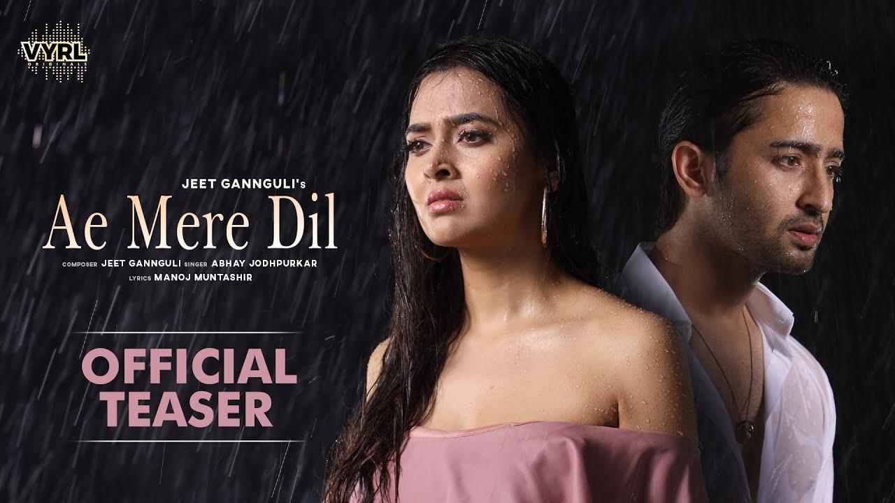 Ae Mere Dil (Teaser) Jeet Gannguli ft. Abhay Jodhpurkar | Manoj M | Shaheer Sheikh, Tejasswi Prakash