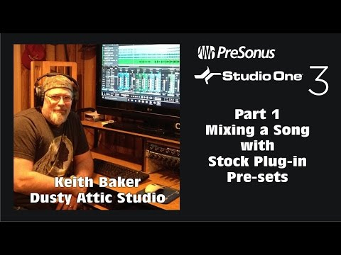 Studio One Part 1 Mixing a whole Song Only with Stock Plug-in Pre-sets