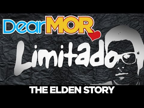 Dear MOR Uncut: Limitado The Elden Story 020418