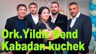 Ork.Yildiz Bend - Kabadan kujek 2019 (live version)