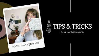 Tips & Tricks: Swatch Organization