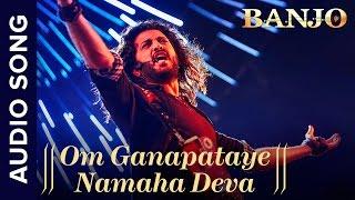 Om Ganapataye Namaha Deva | Full Audio Song | Banjo | Riteish Deshmukh | Vishal Shekhar