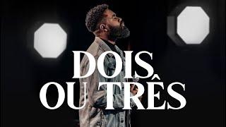 Matheus Duque - Dois ou Três [ CLIPE OFICIAL ]