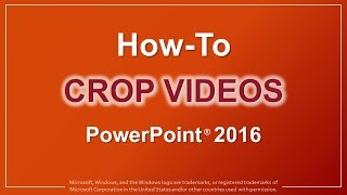 How to Crop Viḋeos in PowerPoint 2016