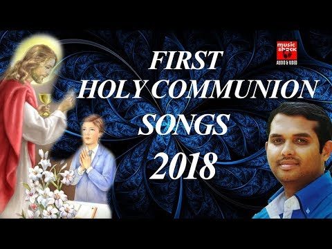 First Holy Communion Songs 2018 # Christian Devotional Songs Malayalam 2018