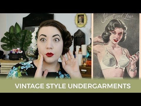 Under Where? Vintage Style Undergarments