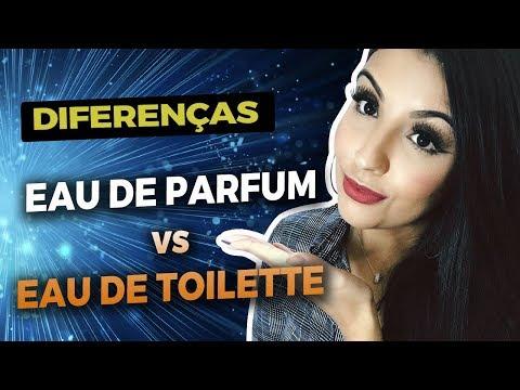 DIFERENÇA ENTRE EAU DE PARFUM E EAU DE TOILETT