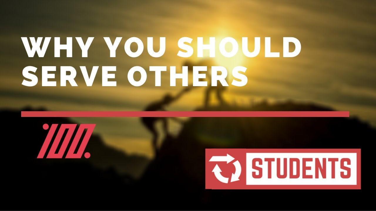 Why You Should Serve Others | FCA 100%