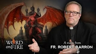 Bishop Barron on The Devil