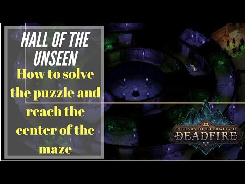 Hall of the Unseen Puzzle Solution - Pillars Of Eternity 2: Deadfire |