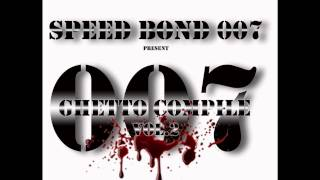 SPEED BOND 007 - NE PART PAS EN GUERRE
