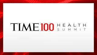 Inaugural TIME 100 Health Summit | TIME