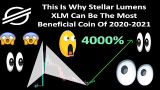 This Is Why Stellar Lumens XLM Can Be The Most Beneficial Coin Of 2020-2021