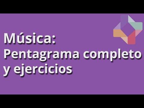Pentagrama completo y ejercicios - Música - Educatina