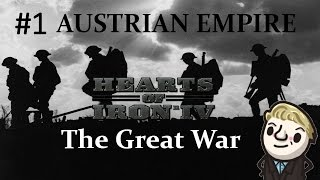 HoI4 - The Great War Mod - Austrian Empire - Part 1