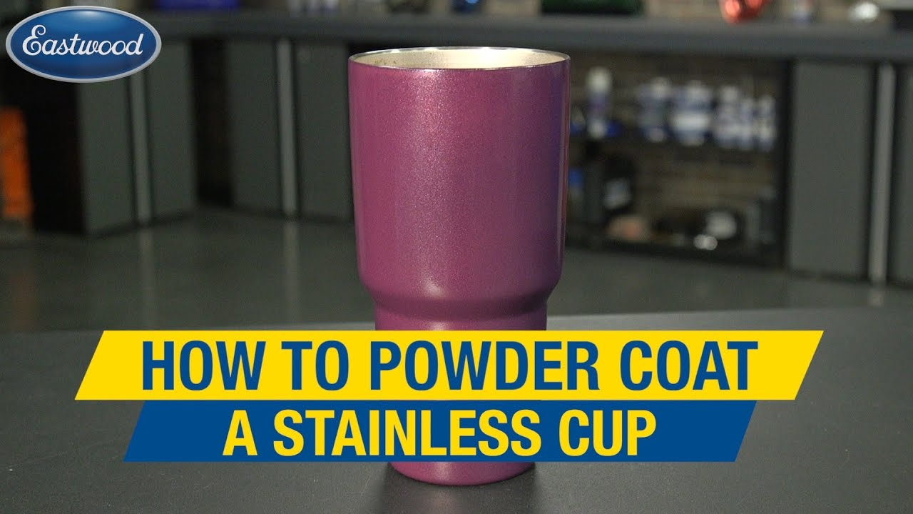 powder coating a stainless yeti cup custom color in 3 easy steps