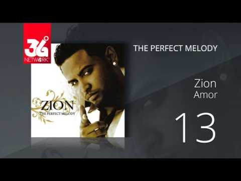 13. Zion - Amor (Audio Oficial) [The Perfect Melody]