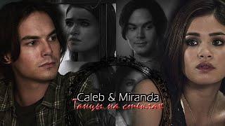 Caleb & Miranda || Танцы на стеклах