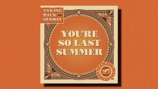 Taking Back Sunday Youre So Last Summer