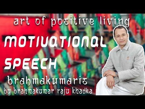 Motivational Speech || Brahma Kumar Raju Khadka