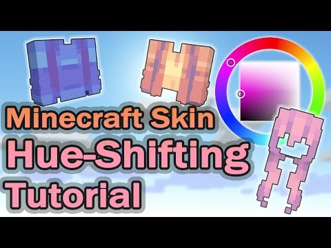 Hue Shifting - MC Skin | Tutorial