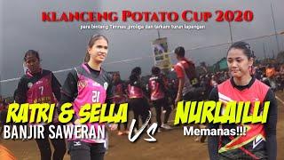 Ratri,Aliya, Sella,Agustin BANJIR SAWERAN Nurlaili Semakin Panas!! TOURNAMENT KLANCENG CUP 2020