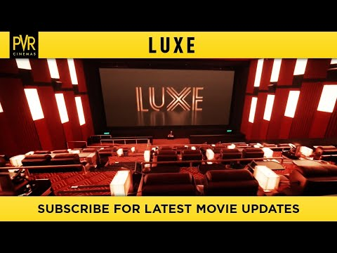 PVR LUXE | Pure Epitome Of Luxury YouTube