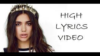 Whethan , Dua Lipa - High (Lyrics Video)