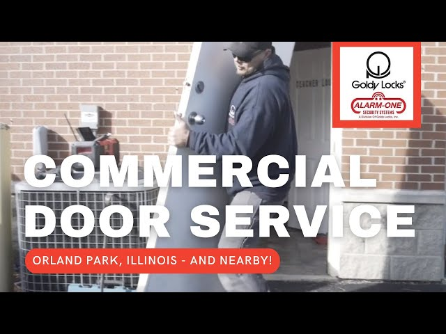 Commercial Doors Orland Park and Orland Hills | Steel Doors | Security Doors - Goldy Locks, Inc.