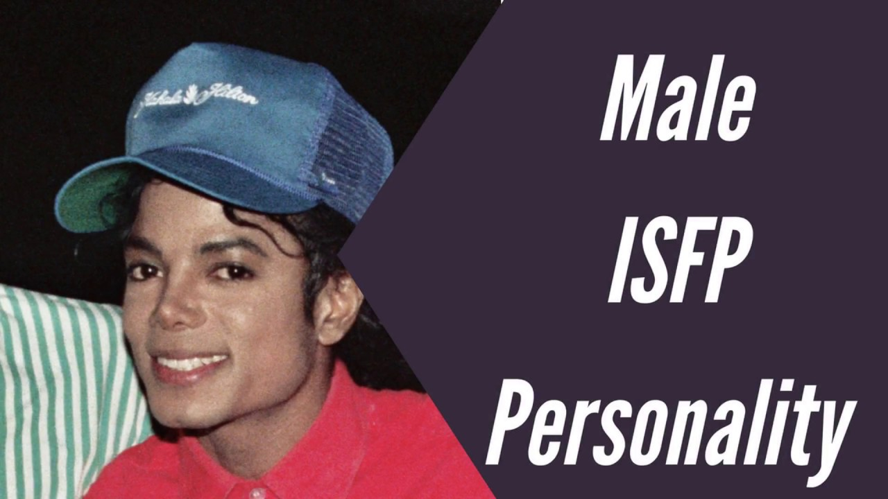 ISFP Men - ISFP Male Personality Type - Famous, Celebrities and Fictional