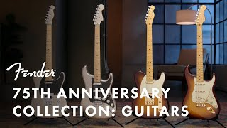 The Fender 75th Anniversary Collection: Guitars | Fender