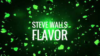 Steve Walls - Flavor [Skink]