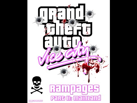 Grand Theft Auto Vice City All Rampages Part 2: Mainland [UNCUT] (PC)