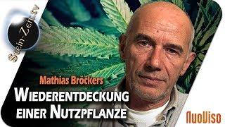 Die Wiederentdeckung einer Nutzpflanze - Mathias Bröckers